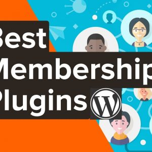 5 Best WordPress Membership Plugins