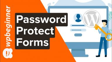 How to Password Protect Your WordPress Forms