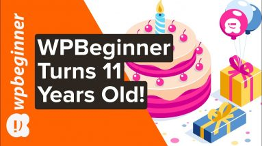 WPBeginner Turns 11 Years Old + Giveaway
