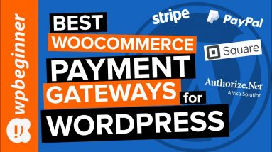 6 Best WooCommerce Payment Gateways for WordPress