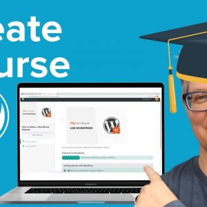 How to Create and Sell Online Courses with WordPress Step by Step