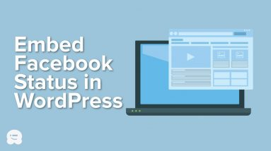 How to Embed Facebook Status Posts in WordPress
