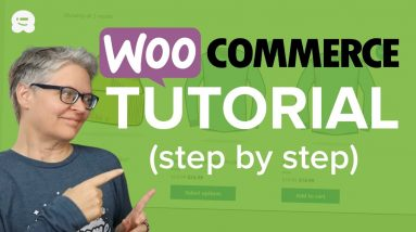 WooCommerce Tutorial for Beginners in 2021 (Step by Step)