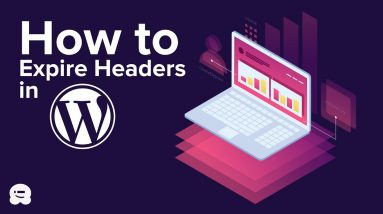 How to Add Expires Headers in WordPress (2 Methods)